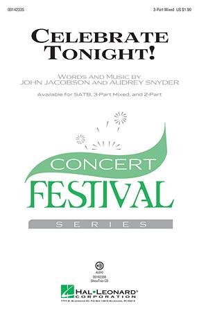Celebrate Tonight! : 3-Part : John Jacobson : John Jacobson : Sheet Music : 00142335 : 888680048235