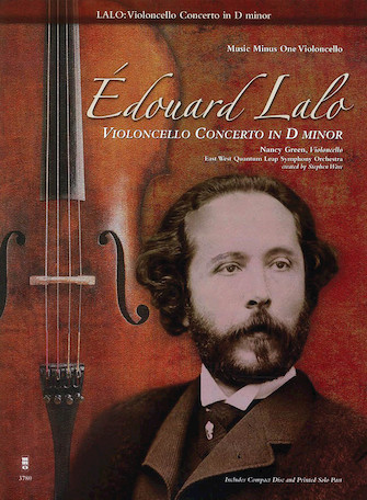 Édouard Lalo – Violoncello Concerto in D minor