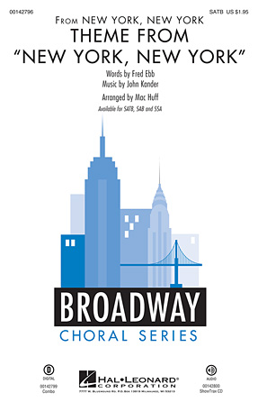 Theme from New York, New York : SATB : Mac Huff : Leonard Bernstein : Liza Minnelli : New York, New York : Sheet Music : 00142796 : 888680050719