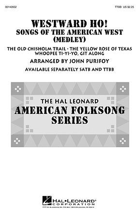Westward Ho! Songs of the American West : TTBB : John Purifoy : Sheet Music : 00142832 : 888680051297