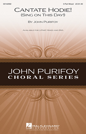 Cantate Hodie! (Sing on This Day!) : 3-Part : John Purifoy : John Purifoy : Sheet Music : 00142992 : 888680052270