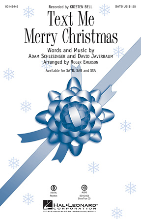 Text Me Merry Christmas : SATB : Roger Emerson : Adam Schlesinger : Kristen Bell : Sheet Music : 00143449 : 888680056131