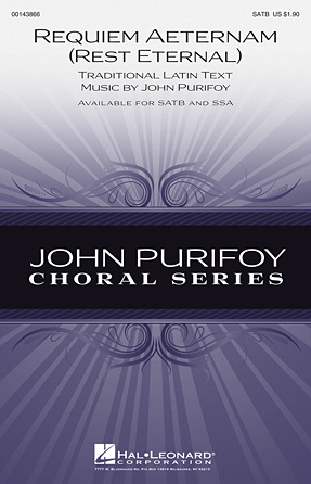 Requiem Aeternam (Rest Eternal) : SATB : John Purifoy : John Purifoy : Sheet Music : 00143866 : 888680059873