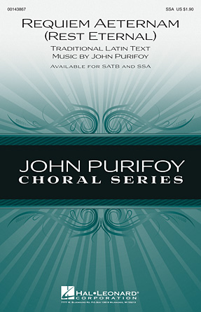 Requiem Aeternam (Rest Eternal) : SSA : John Purifoy : John Purifoy : Sheet Music : 00143867 : 888680059880