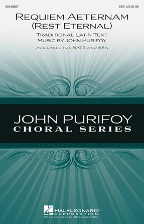 Requiem Aeternam (Rest Eternal) : SSA : John Purifoy : John Purifoy : Sheet Music : 00143867 : 888680059880