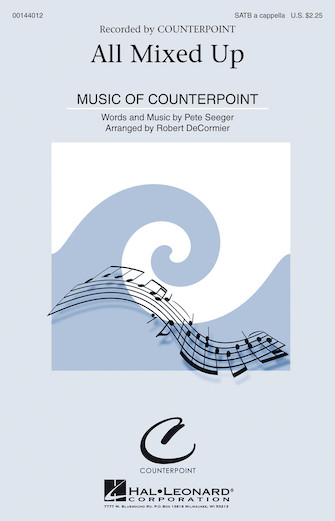 All Mixed Up : SATB : Robert DeCormier : Pete Seeger : Pete Seeger : Sheet Music : 00144012 : 888680060213