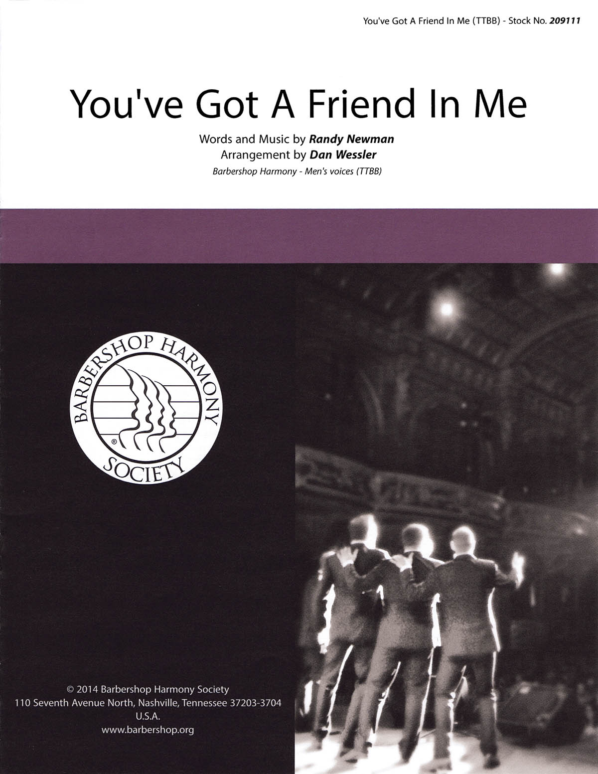 You've Got a Friend in Me : TTBB : Dan Wessler : Randy Newman : Randy Newman : Toy Story : Sheet Music : 00145201 : 812817020443