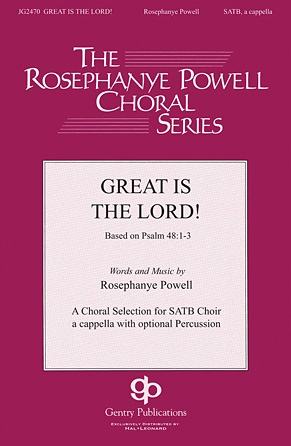Great Is the Lord : SATB divisi : Rosephanye Powell : Rosephanye Powell : Sheet Music : 00145523 : 888680065782
