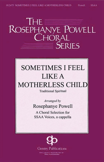 Sometimes I Feel Like a Motherless Child : SSAA : Rosephanye Powell : Sheet Music : 00145528 : 888680065836