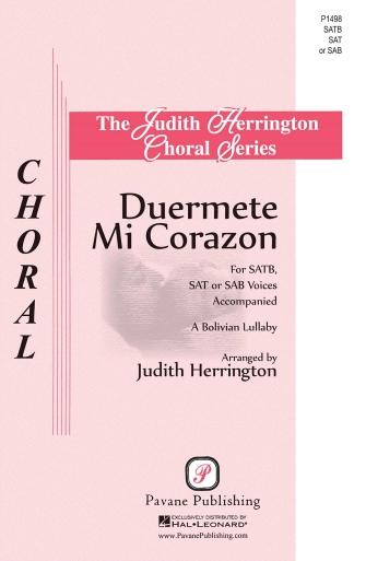 Duermete Mi Corazon : SATB : Judith Herrington : Sheet Music : 00145653 : 888680066697