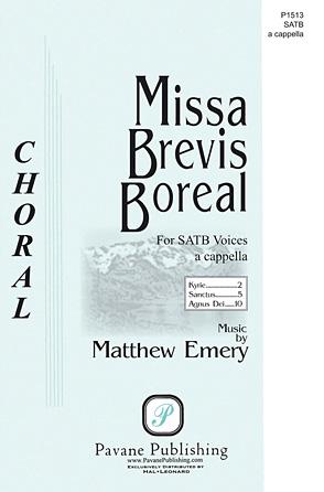 Missa Brevis Boreal : SATB : Matthew Emery : Matthew Emery : Sheet Music : 00145666 : 888680066826