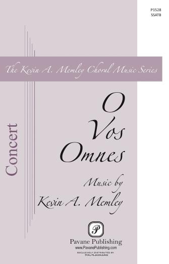 O Vos Omnes : SSATB : Kevin Memley : Kevin Memley : Sheet Music : 00145667 : 888680066833