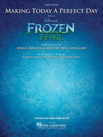 Making Today a Perfect Day (from <i>Frozen Fever</i>)