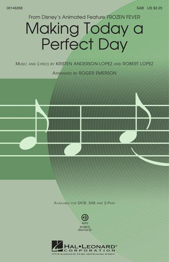 Making Today a Perfect Day : SAB : Roger Emerson : Kristen Anderson-Lopez : Frozen : Sheet Music : 00146268 : 888680070045