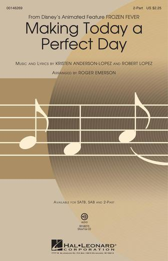 Making Today a Perfect Day : 2-Part : Roger Emerson : Kristen Anderson-Lopez : Frozen : Sheet Music : 00146269 : 888680070052