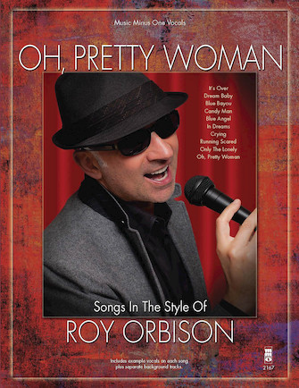 Oh Pretty Woman – Songs in the Style of Roy Orbison