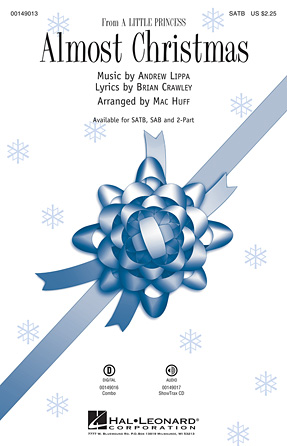 Almost Christmas : SATB : Mac Huff : Andrew Lippa : A Little Princess : Sheet Music : 00149013 : 888680079338
