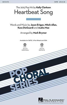 Heartbeat Song : SATB : Mark Brymer : Mitch Allan : Kelly Clarkson : Sheet Music : 00151472 : 888680089191