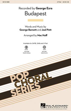Budapest : 2-Part : Mac Huff : Joel Pott : George Ezra : Sheet Music : 00151989 : 888680092610