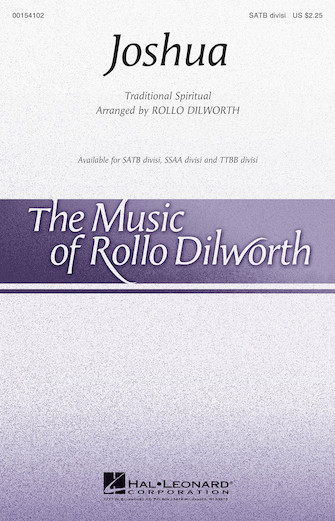 Joshua : TTBB DIVISI : Rollo Dilworth : Sheet Music : 00154104 : 888680098421