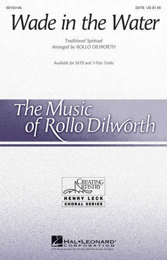 Wade in the Water : SATB : Rollo Dilworth : Sheet Music : 00154146 : 888680098605