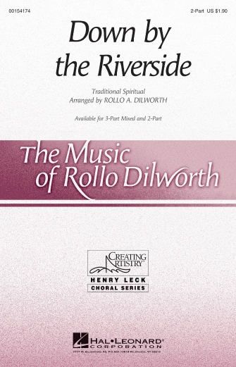 Down by the Riverside : 2-Part : Rollo Dilworth : Sheet Music : 00154174 : 888680098650