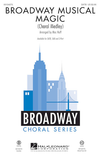 Broadway Musical Magic : SATB : Mac Huff : Sheet Music : 00154275 : 888680099466
