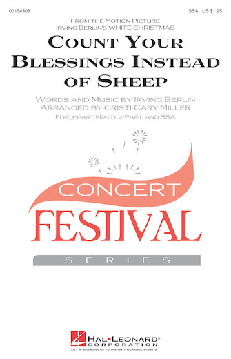 Count Your Blessings Instead Of Sheep : SSA : Cristi Miller : Irving Berlin : White Christmas : Sheet Music : 00154308 : 888680099664