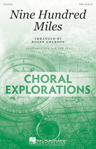 Nine Hundred Miles : SAB : Roger Emerson : Songbook : 00155198 : 888680104580