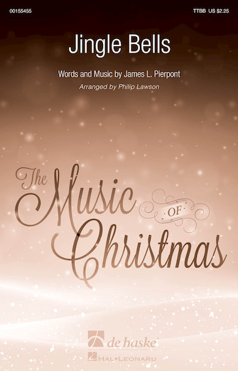 Jingle Bells : TTBB : Philip Lawson : James Pierpont : Sheet Music : 00155455 : 888680600389