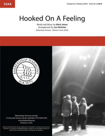 Hooked on a Feeling : SSAA : Jon Nicholas : Mark James  : Sheet Music : 00155684 : 812817020979