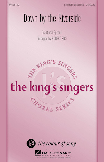 Down by the Riverside : SATBBB : Robert Rice : King's Singers : Sheet Music : 00155740 : 888680601386