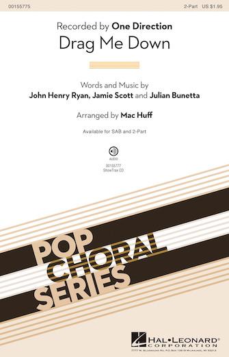 Drag Me Down : 2-Part : Mac Huff : Julian Bunetta : One Direction : Sheet Music : 00155775 : 888680601874