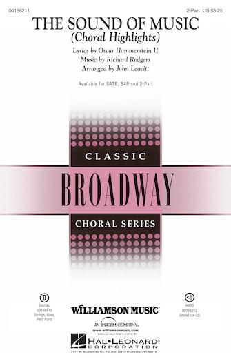 The Sound of Music (Choral Highlights) : SSA : John Leavitt : Richard Rodgers : Julie Andrews : The Sound Of Music : Sheet Music : 00156211 : 888680604479