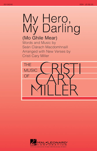 My Hero, My Darling : SSA : Cristi Cary Miller : Sheet Music : 00156240 : 888680604806