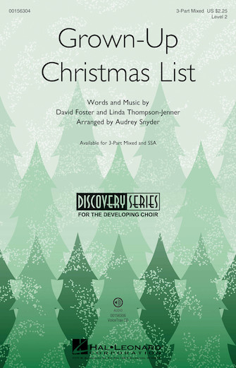Grown-Up Christmas List : 3-Part : Audrey Snyder : Sheet Music : 00156304 : 888680605216