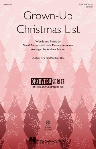 Grown-Up Christmas List : SSA : Audrey Snyder : Sheet Music : 00156305 : 888680605223