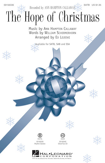The Hope of Christmas : SATB : Ed Lojeski : Ann Hampton Callaway : Sheet Music : 00156336 : 888680605537