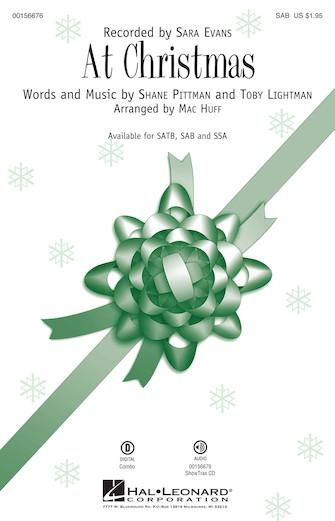 At Christmas : SAB : Mac Huff : Sara Evans : Sheet Music : 00156676 : 888680607715