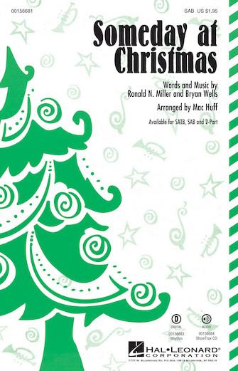Someday at Christmas : SAB : Mac Huff : Stevie Wonder : Sheet Music : 00156681 : 888680607760