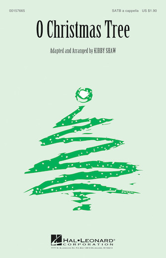 O Christmas Tree : SATB : Kirby Shaw : Traditional German Carol : Sheet Music : 00157665 : 888680609580