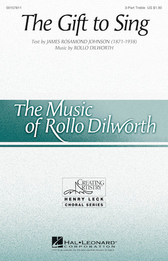The Gift to Sing : SSA : Rollo Dilworth : Rollo Dilworth : Sheet Music : 00157811 : 888680610111