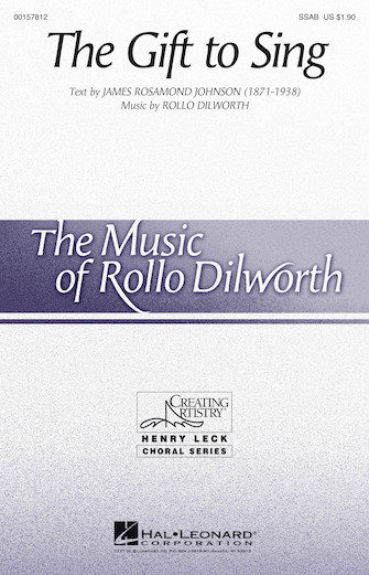 The Gift to Sing : SSAB : Rollo Dilworth : Rollo Dilworth : Sheet Music : 00157812 : 888680610128