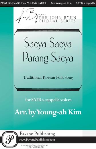 Saeya Saeya Parang Saeya : SATTB : Young-Ah Kim : Sheet Music : 00158103 : 888680610944