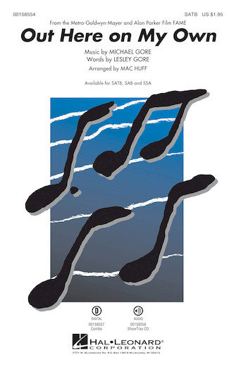 Out Here on My Own : SATB : Mac Huff : Michael Gore : Fame : Sheet Music : 00158554 : 888680613020