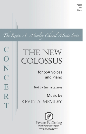 The New Colossus : SSA : Kevin Memley : Kevin Memley : Sheet Music : 00158719 : 888680614171