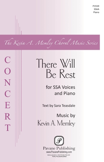 There Will Be Rest : SSAA : Kevin Memley : Kevin Memley : Sheet Music : 00158720 : 888680614188