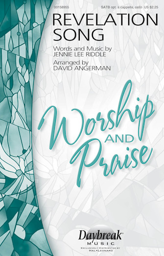 Revelation Song : SATB : David Angerman : Jennie Lee Riddle : Sheet Music : 00158955 : 888680614898