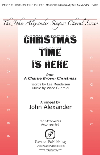 Christmas Time Is Here : SATB : John Alexander : Vince Guaraldi : Voicetrax CD : 00159342 : 888680617455