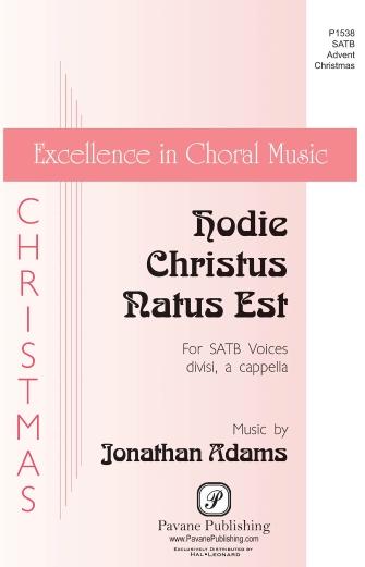 Hodie Christus Natus Est : SATB divisi : Jonathan Adams : Jonathan Adams : Sheet Music : 00159346 : 888680617493